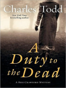 A Duty to the Dead [Large Print]
