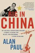 American Book 427157 Big in China