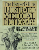 The Harpercollins Illustrated Medical Dictionary
