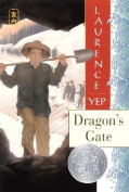Dragon's Gate (Trophy Newbery)