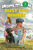 Dust for Dinner (I Can Read Books