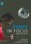 PDHPE in Focus - Preliminary Course