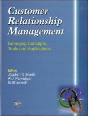 Customer Relationship Management: Emerging Concepts, Tools and Applications