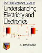 The TAB Electronics Guide to Understanding Electricity and Electronics