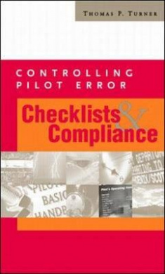Checklists and Compliance (Controlling Pilot Error Series)