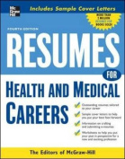 Resumes For Health And Medical Careers 4/E