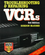 Troubleshooting and Repairing VCRs