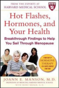 Hot Flushes, Hormones and Your Health