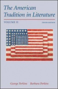 The American Tradition in Literature, Volume 2