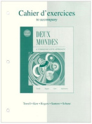 Workbook/Lab Manual to Accompany Deux Mondes