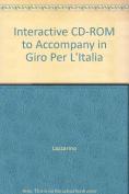 Interactive CD-ROM to Accompany in Giro Per L'Italia