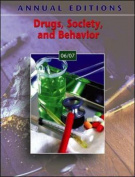 Drugs, Society, and Behavior