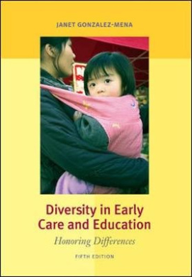 Diversity in Early Care and Education: Honoring Differences (B&B Education)