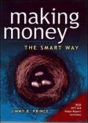 Making Money the Smart Way