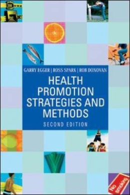 Health Promotion Strategies and Methods (Australia Healthcare Medical Medical)