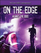 On the Edge: Against All Odds