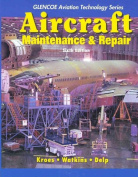 Aircraft Maintenance and Repair