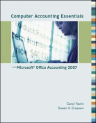 Computer Accounting Essentials with Microsoft Office Accounting 2007 [With CDROM]