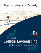 Gregg College Keyboarding and Document Processing (GDP): Microsoft Office Word 2010