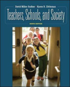 Teachers, Schools, and Society [With Booklet]