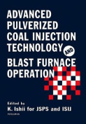 Advanced Pulverized Coal Injection Technology and Blast Furnace Operation