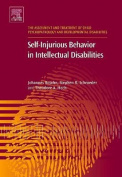 Self-Injurious Behavior in Intellectual Disabilities