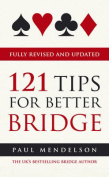 121 Tips for Better Bridge
