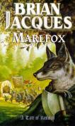 Marlfox (A tale of Redwall)