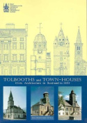 Tolbooths and Townhouses