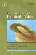 The Physiology of Tropical Fishes