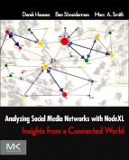 Analyzing Social Media Networks with Microsoft NodeXL