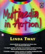 Multimedia in Action