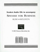 Student Audio CDs to Accompany Spanish for Business [Audio]