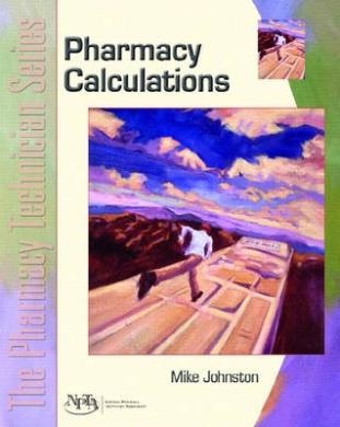 Calculations (Pharmacy Technician Series)