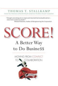 Score!: A Better Way to Do Busine$$
