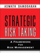 Strategic Risk Taking