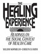 The Healing Experience
