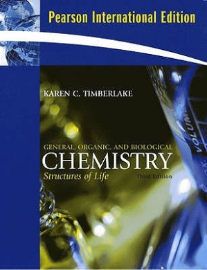 General, Organic, and Biological Chemistry: Structures of Life: International Edition