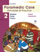Paramedic Care: Principles and Practice