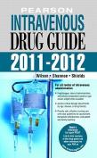 Pearson Intravenous Drug Guide 2011-2012