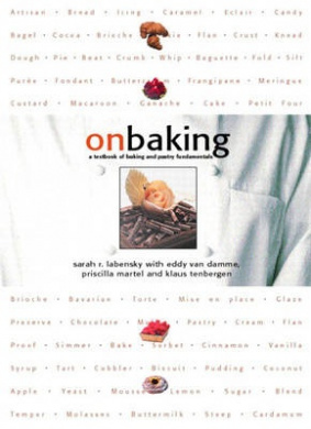 On Baking: A Textbook of Baking and Pastry Fundamentals [With CDROM]