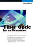 Fiber Optics Testing and Measurement