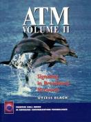 ATM: v. 2