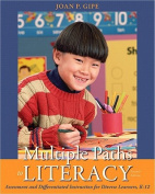 Multiple Paths to Literacy