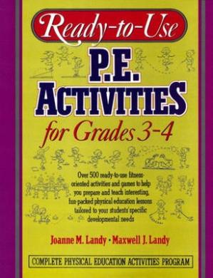 Ready to Use P.E Activities for Grades 3-4: v. 2