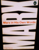 Marx in His Own Words