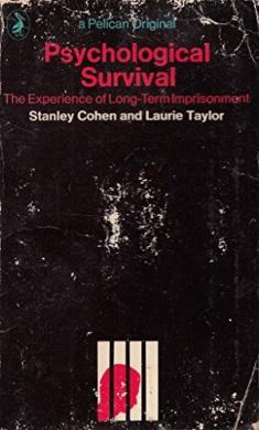 Psychological Survival: Experience of Long-term Imprisonment (Pelican S.)