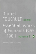 Power: The Essential Works of Michel Foucault 1954-1984
