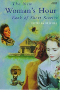 """The New """"Woman's Hour"""" Book of Short Stories"""