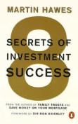Eight Secrets of Investment Success